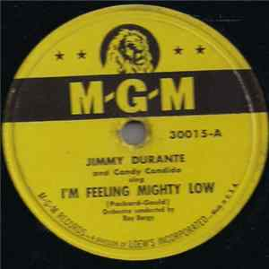 Jimmy Durante And Candy Candido - I'm Feeling Mighty Low album