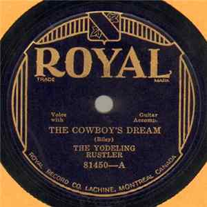 The Yodeling Rustler / Carson Robison – Frank Luther - The Cowboy's Dream / When The Bloom Is On The Sage album