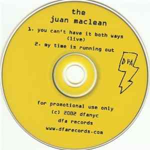 The Juan MacLean - You Can't Have It Both Ways album