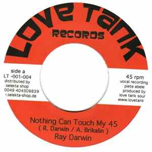 Ray Darwin - Nothing Can Touch My 45 album