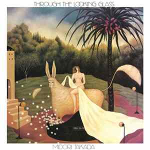 Midori Takada - Through The Looking Glass album