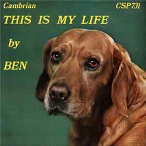 Ben - The Singing Dog - This Is My Life album