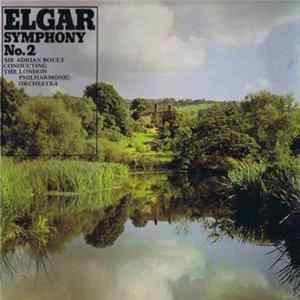 Elgar / Sir Adrian Boult Conducting The London Philharmonic Orchestra - Symphony No. 2 album