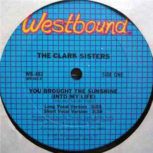 The Clark Sisters - You Brought The Sunshine (Into My Life) album
