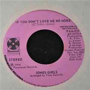 Jones Girls - If You Don't Love Me No More album