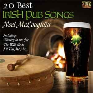 Noel McLoughlin - 20 Best Irish Pub Songs album