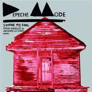 Depeche Mode - Soothe My Soul (Steve Angello vs. Jacques Lu Cont Remix) album