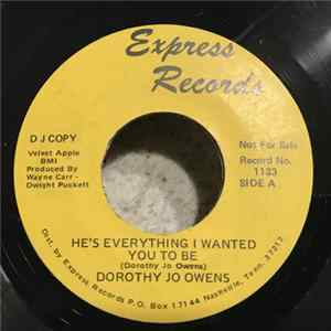 Dorothy Jo Owens - He's Everything I Wanted You To Be album