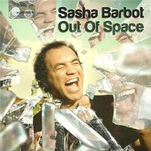 Sasha Barbot - Out Of Space album
