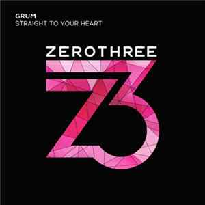 Grum - Straight To Your Heart album