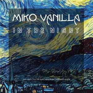 Miko Vanilla - In The Night album