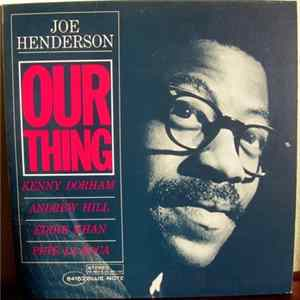 Joe Henderson - Our Thing album
