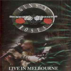 Guns N' Roses - Live In Melbourne album