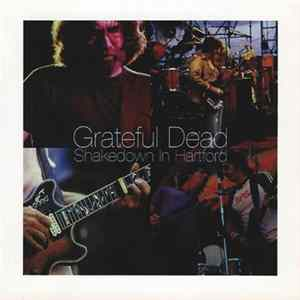 Grateful Dead - Shakedown In Hartford album