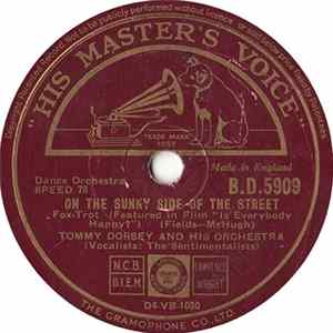 Tommy Dorsey And His Orchestra - On The Sunny Side Of The Street / There's No You album