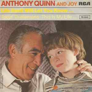 Anthony Quinn And Charlie - Life Itself Will Let You Know album
