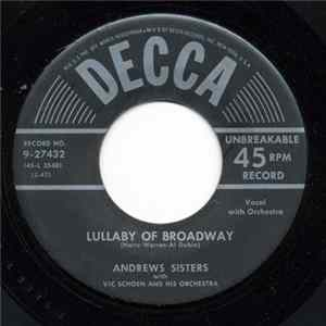The Andrews Sisters With Vic Schoen And His Orchestra - Lullaby Of Broadway album