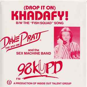 Dave Pratt And The Sex Machine Band - Drop It On Khadafy! album