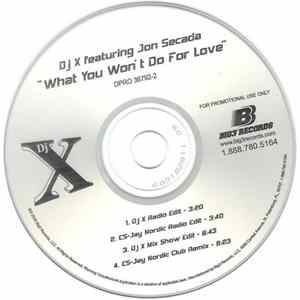 DJ X featuring Jon Secada - What You Won't Do For Love album