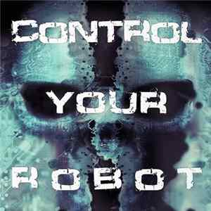 Robotiko Rejekto - Control Your Robot album