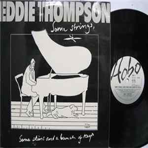 Eddie Thompson - Some Strings, Some Skins And A Bunch Of Keys album