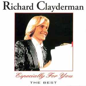 Richard Clayderman - Especially For You - The Best album