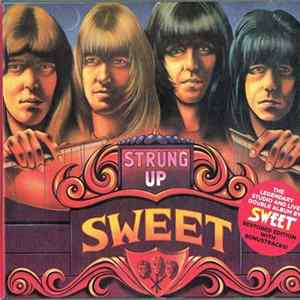 The Sweet - Strung Up album