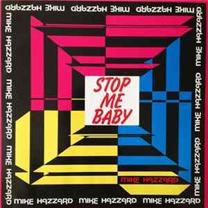 Mike Hazzard - Stop Me Baby album