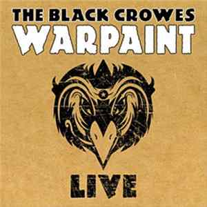 The Black Crowes - Warpaint Live album