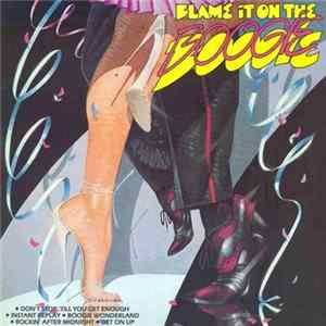 Various - Blame It On The Boogie album