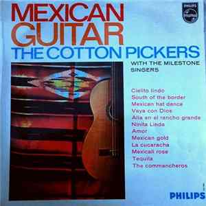 The Cotton Pickers And The Milestone Singers - Mexican Guitar album
