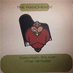 The Pianoheadz - Distortion. It's Over (The Remixes) album