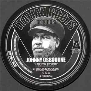 Johnny Osbourne Feat. Cultural Sound Band / Boundless S.J.P. Brass Section / Frasco / I-tal Lion - Mental Poverty / Souljazz Rockers / Men Are Wicked / Babylon Attack album