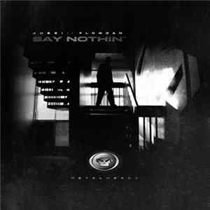 Jubei - Say Nothin' / Accidental Note album
