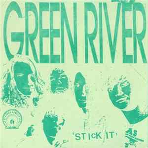 Green River / Mudhoney - 'Stick It' / 1969 / No One Has album