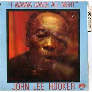 John Lee Hooker - I Wanna Dance All Night album