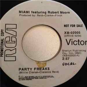 Miami Featuring Robert Moore - Party Freaks album