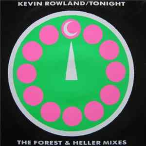 Kevin Rowland - Tonight (The Forest & Heller Mixes) album