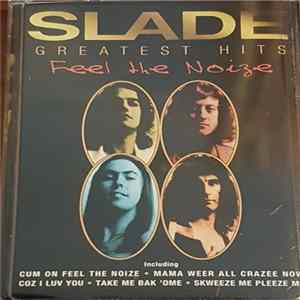 Slade - Greatest Hits - Feel The Noize album