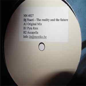 DJ Yoeri - The Reality And The Future album