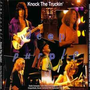 Deep Purple - Knock The Truckin' album