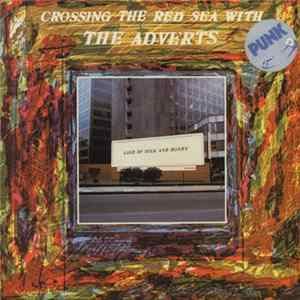 The Adverts - Crossing The Red Sea With The Adverts album