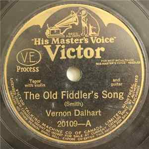 Vernon Dalhart - The Old Fiddler's Song / We Sat Beneath The Maple On The Hill album