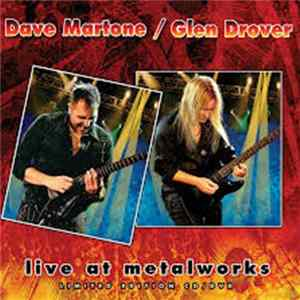 Dave Martone / Glen Drover - Live At Metalworks album