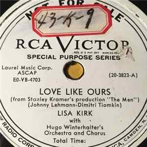 Lisa Kirk With Hugo Winterhalter's Orchestra And Chorus - Love Like Ours / I Didn't Slip, I Wasn't Pushed, I Fell album