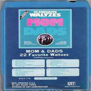 The Mom And Dads - 22 Favorite Waltzes album