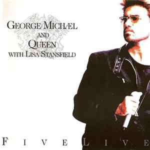 George Michael And Queen With Lisa Stansfield - Five Live album