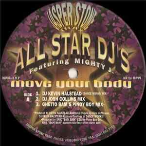 All Star DJ's Featuring Mighty J. - Move Your Body album