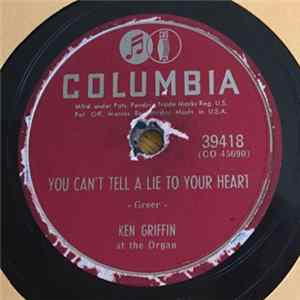 Ken Griffin - You Can't Tell A Lie To Your Heart / Music In My Heart album