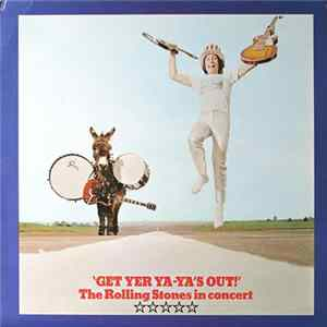 The Rolling Stones - Get Yer Ya-Ya's Out! - The Rolling Stones In Concert album